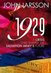 Book Cover - 1929: A Crisis that shaped The Salvation Army's history